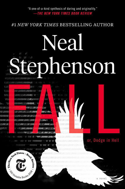 Fall; or, Dodge in Hell: A Novel. Neal Stephenson.