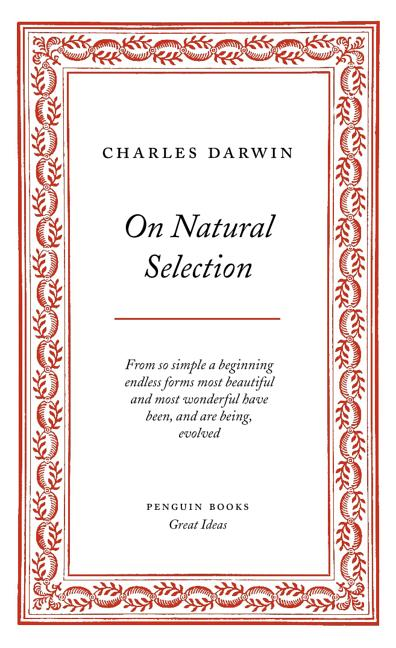 On Natural Selection (Penguin Great Ideas). Charles Darwin.