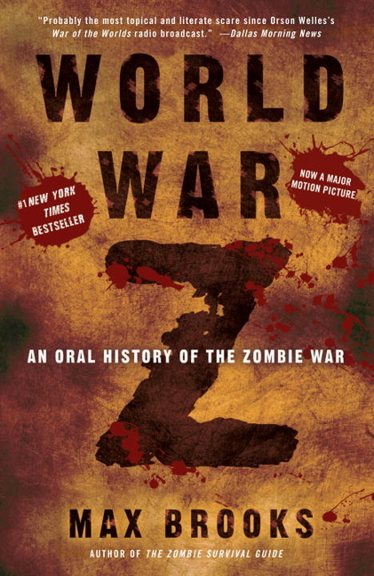 World War Z: An Oral History of the Zombie War. Max Brooks.