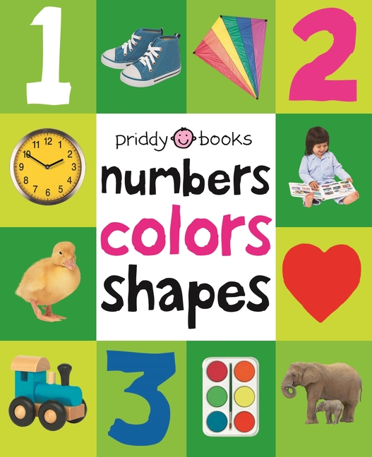 Numbers Colors Shapes. Roger Priddy.