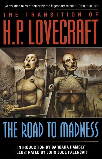 Transition of H. P. Lovecraft : The Road to Madness. HP LOVECRAFT.
