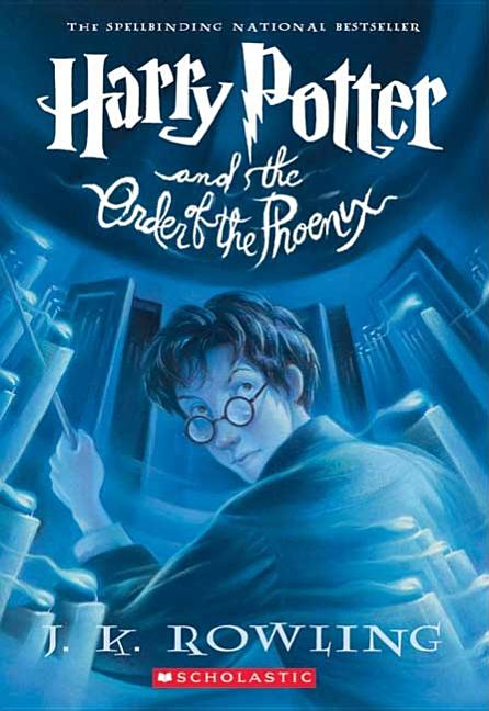 Harry Potter and the Order of the Phoenix (Book 5). J. K. Rowling.
