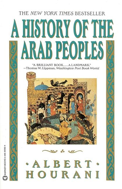 A History of the Arab Peoples. Albert Hourani