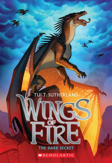 The Dark Secret (Wings of Fire #4). Tui T. Sutherland.