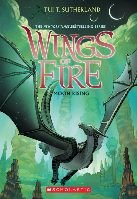 Moon Rising (Wings of Fire #6). Tui T. Sutherland.