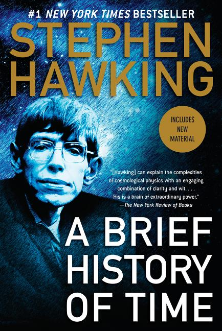 A Brief History of Time. Stephen Hawking.
