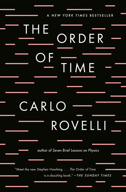 The Order of Time. Carlo Rovelli.
