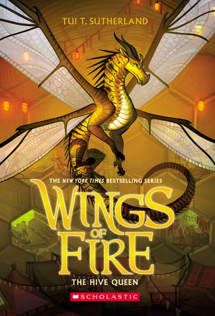 The Hive Queen (Wings of Fire, Book 12). Tui T. Sutherland.