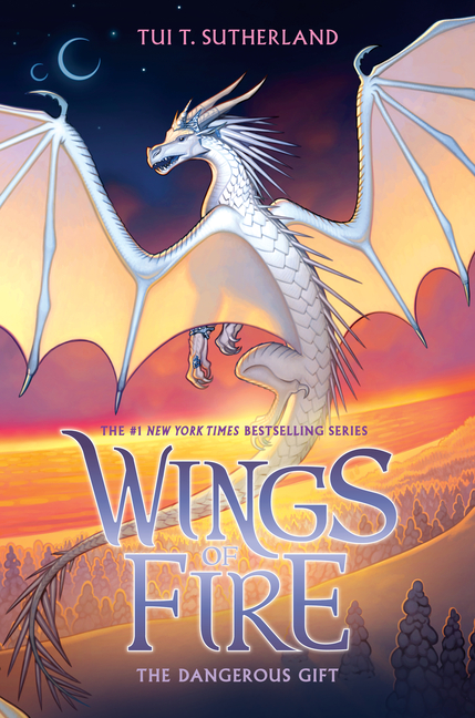 The Dangerous Gift (Wings of Fire, Book 14) (14). Tui T. Sutherland.