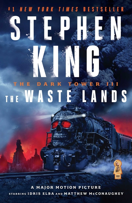 The Waste Lands (The Dark Tower book 3). Stephen King.