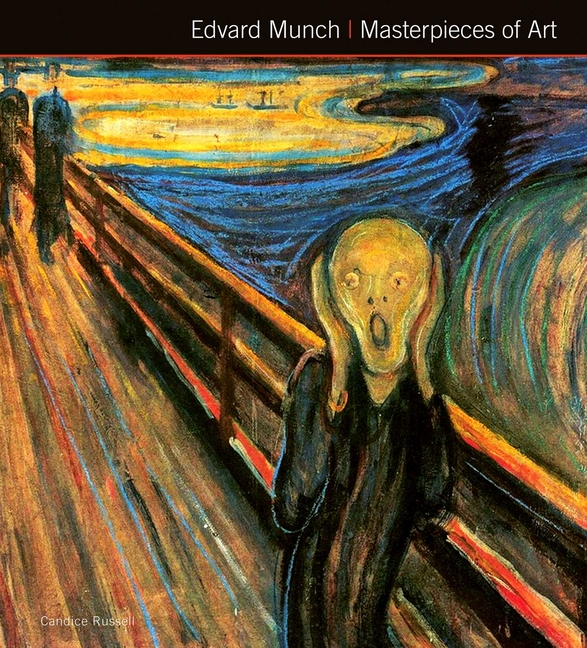 Edvard Munch Masterpieces of Art. Candice Russell, Susie, Hodge.