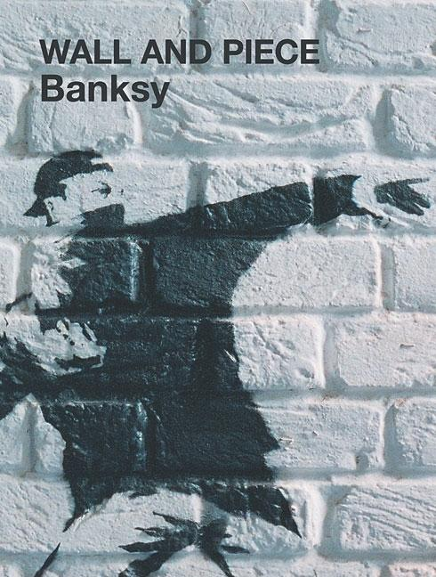 Wall and Piece. Banksy.