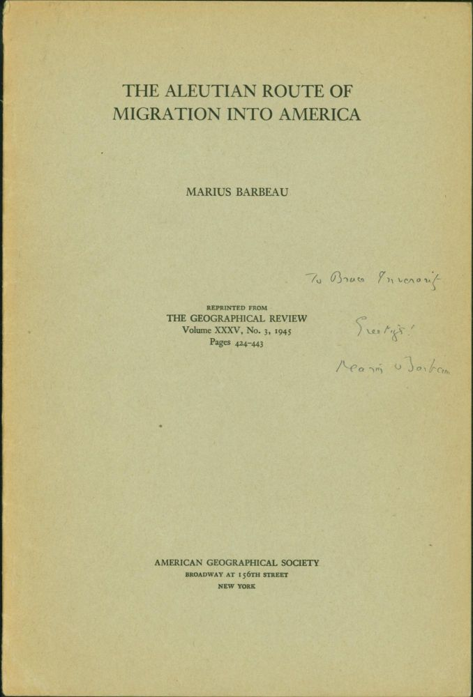 The Aleutian Route of Migration into America. Marius Barbeau.
