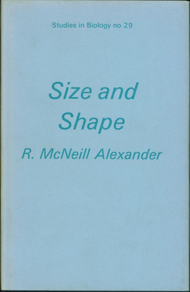 Size and Shape. R. McNeill Alexander.