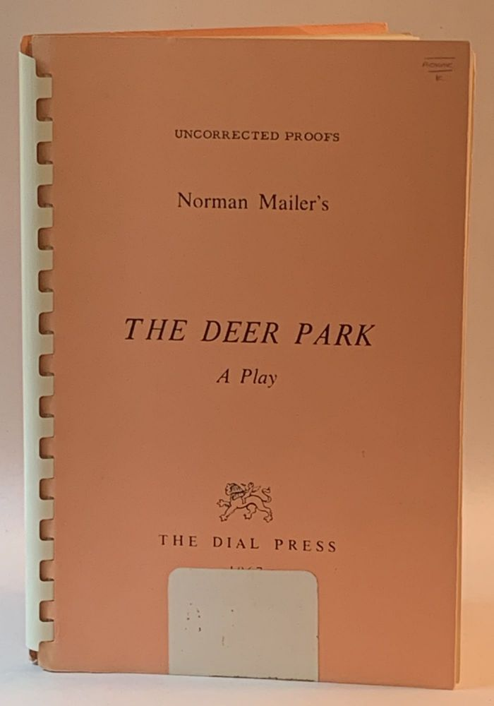 Norman Mailer's The Deer Park: A Play (Uncorrected proof). Norman Mailer.