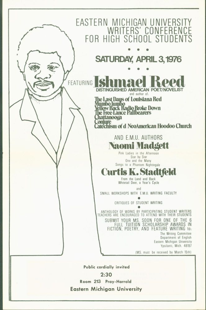 (Ishmael Reed) Eastern Michigan University Writers' Conference for High School Students. Saturday, April 3, 1976. Featuring Ishmael Reed (poster). Ishmael Reed.