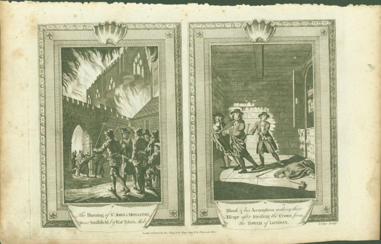 The Burning of St. John's Monastry (sic), near Smithfield, and Blood of his Accomplices making their Escape after Stealing the Crown from the Tower of London (paired engravings on single sheet). Wat Tyler.