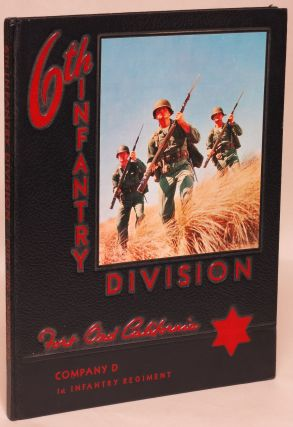 6th Infantry Division, Company D, 1st Infantry Regiment, Fort Ord, California Yearbook. Albert...