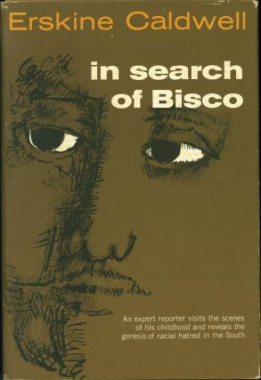 In Search of Bisco. Erskine Caldwell