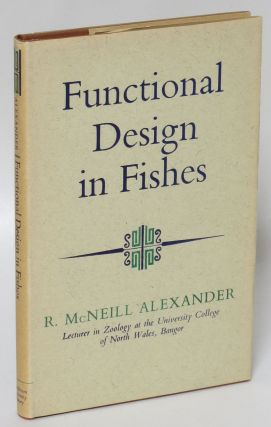 Functional Design in Fishes. R. McNeill Alexander