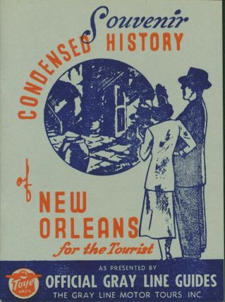 Condensed History of New Orleans for the Tourist