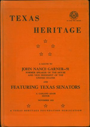 Texas Heritage Featuring the United States and Confederate States Texas Senators and other Texana...