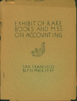 Exhibit of Rare Books and MSS on Accounting