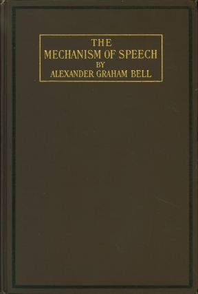 The Mechanism of Speech: Lectures delivered before the American Association to Promote the...