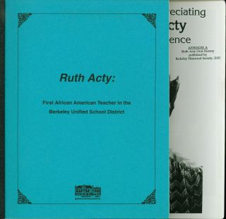 Ruth Acty, First African American Teacher in the Berkeley Unified School District. Ruth Acty,...