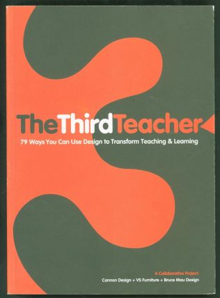 The Third Teacher: 79 Ways You Can Use Design to Transform Teaching & Learning. Cannon Design, VS...