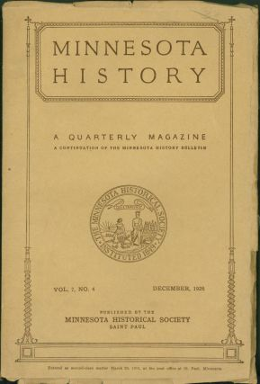 Minnesota History. Vol. 7, No. 4, December, 1926. Theodore C. Blegen