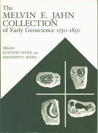 The Melvin E. Jahn Collection of Early Geoscience 1550-1850. Melvin E. Jahn, Schoyer's Books,...