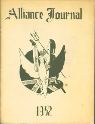 Alliance Journal 1952: A Chapter in Anglo-American Relations, Specifically British Comment on...