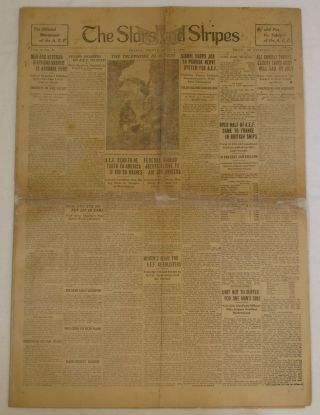 Stars and Stripes (Official Newspaper of the A. E. F.) April 4, 1919. Soldiers of the A. E. F