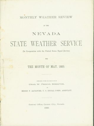 Monthly Weather Review of the Nevada State Weather Service (in co-operation with the United...