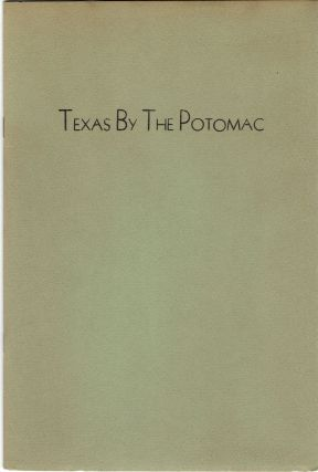 Texas by the Potomac. Jonathan Titulescu Fogarty, James T. Farrell
