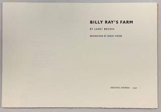 Billy Ray's Farm [Letterpress proof, 1of 3]. Larry Brown, Barry Moser