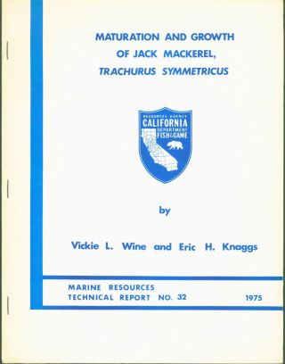 Maturation and Growth of Jack Mackerel, Trachurus symmetricus. Vickie L. Wine, Eric H. Knaggs