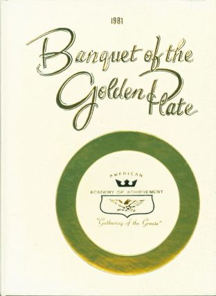 1981 Banquet of the Golden Plate. American Academy of Achievement