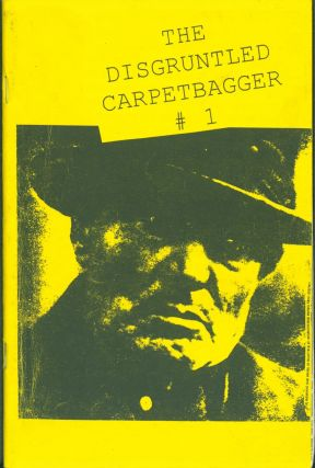 The Disgruntled Carpetbagger #1. Fatbelly and His Front Porch (title on rear cover