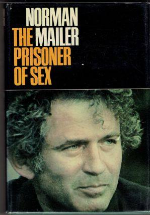 The Prisoner of Sex. Norman Mailer
