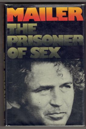 Prisoner of Sex. Norman Mailer