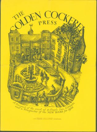 The Golden Cockerel Press: A Prospect of the roost at 10 Staple Inn, London, and a Prospectus of...