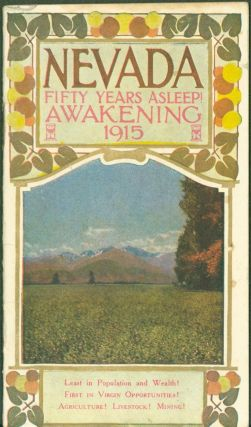 Nevada. cover title: Nevada: Fifty Years Asleep! Awakening 1915. Charles Norcross
