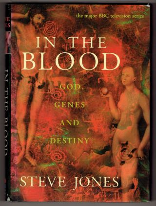 In the Blood: God, Genes and Destiny. Steve Jones