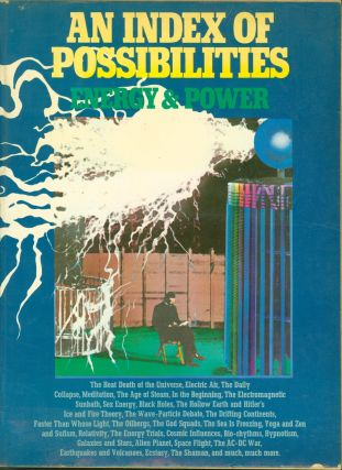 An Index of Possibilities: Energy and Power. John Chesterman, Mike Marten, John May, 'The Catalogue'