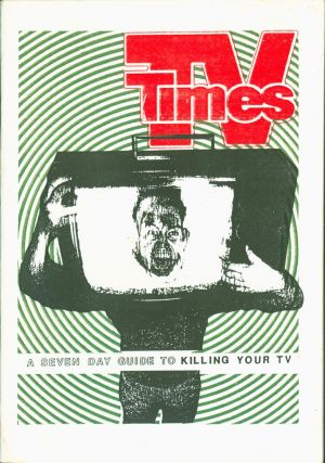 A Seven Day Guide to Killing Your TV. TV Times