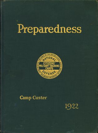 Preparedness. Volume II. Sixth Corps Area, Camp Custer, Michigan, 1922. Roland C. Aby, preparer