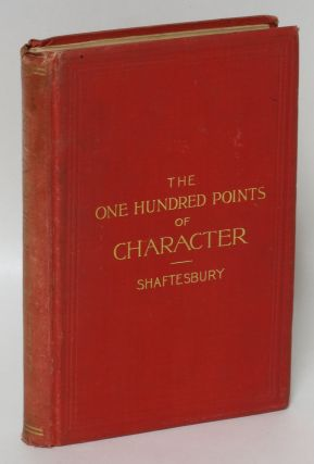 The One Hundred Points of Character. Shaftesbury College of Expression