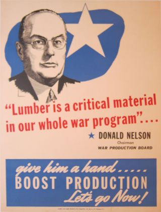 'Lumber Is a Critical Material in Our Whole War Program' [poster